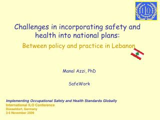 Challenges in incorporating safety and health into national plans:  Between policy and practice in Lebanon