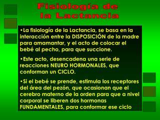 Fisiolog a de  la Lactancia