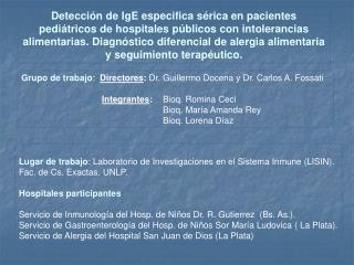 Detecci n de IgE especifica s rica en pacientes pedi tricos de hospitales p blicos con intolerancias  alimentarias. Diag