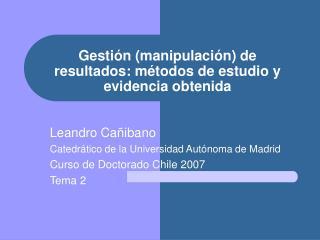Gesti n manipulaci n de resultados: m todos de estudio y evidencia obtenida