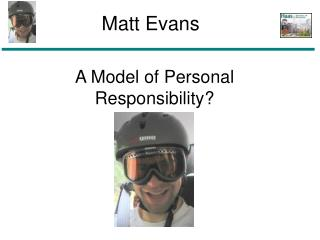 A Model of Personal Responsibility