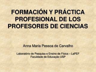 FORMACI N Y PR CTICA PROFESIONAL DE LOS PROFESORES DE CIENCIAS