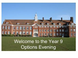 Welcome to the Year 9 Options Evening