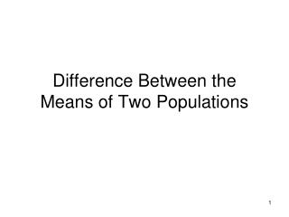Difference Between the Means of Two Populations