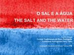 O SAL E A  GUA  THE SALT AND THE WATER       Te filo Braga Contos Tradicionais do Povo Portugu s Traditional Portuguese
