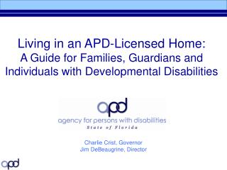 Living in an APD-Licensed Home:   A Guide for Families, Guardians and Individuals with Developmental Disabilities