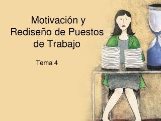 Motivaci n y Redise o de Puestos de Trabajo