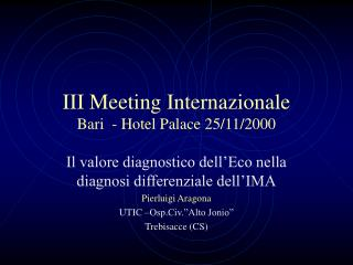 III Meeting Internazionale Bari  - Hotel Palace 25