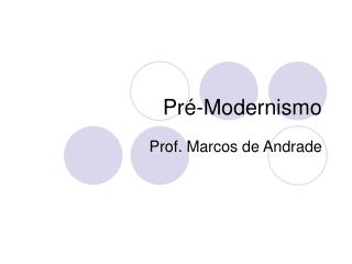Pr -Modernismo