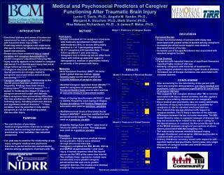 Medical and Psychosocial Predictors of Caregiver Functioning After Traumatic Brain Injury  Lynne C. Davis, Ph.D., Angell