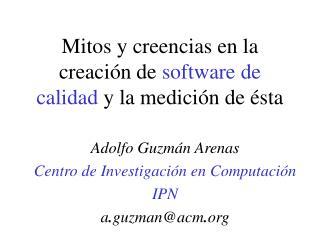 Mitos y creencias en la creaci n de software de calidad y la medici n de  sta