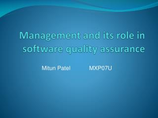 Management and its role in software quality assurance