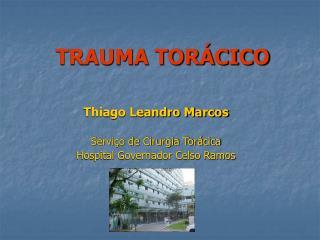 TRAUMA TOR CICO