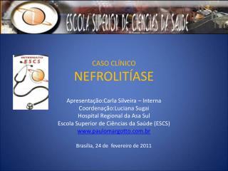 CASO CL NICO NEFROLIT ASE