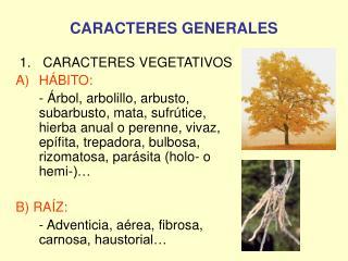 CARACTERES GENERALES