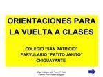 ORIENTACIONES PARA  LA VUELTA A CLASES  COLEGIO  SAN PATRICIO  PARVULARIO  PATITO JANITO  CHIGUAYANTE.