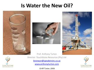 Is Water the New Oil