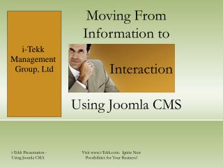 Moving From Information to           Interaction  Using Joomla CMS