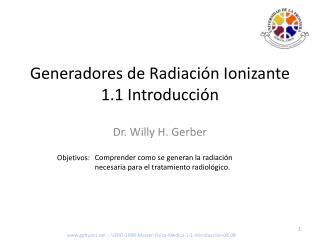 Generadores de Radiaci n Ionizante 1.1 Introducci n
