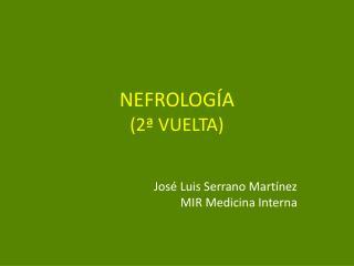 NEFROLOG A 2  VUELTA