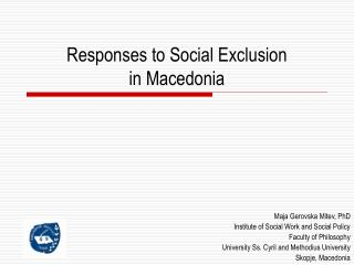 Responses to Social Exclusion  in Macedonia