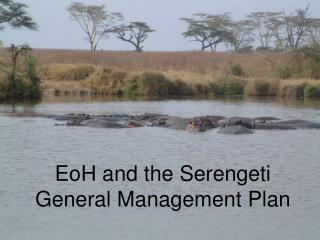 EoH and the Serengeti General Management Plan