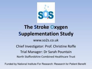 The Stroke Oxygen Supplementation Study