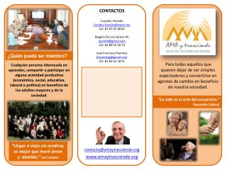 Cualquier persona interesada en aprender, compartir y participar en alguna actividad productiva econ mica, social, educa