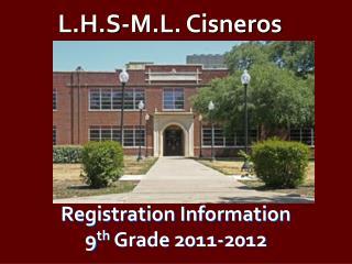Registration Information 9th Grade 2011-2012