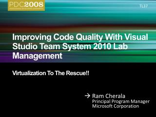 Improving Code Quality With Visual Studio Team System 2010 Lab Management  Virtualization To The Rescue