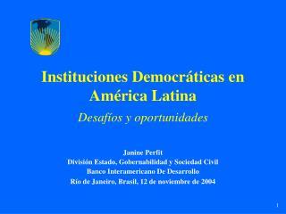 Instituciones Democr ticas en Am rica Latina