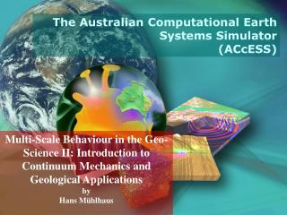 Multi-Scale Behaviour in the Geo-Science II: Introduction to Continuum Mechanics and Geological Applications by Hans M h
