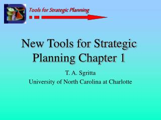 New Tools for Strategic Planning Chapter 1