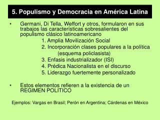 5. Populismo y Democracia en Am rica Latina