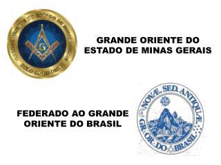 GRANDE ORIENTE DO ESTADO DE MINAS GERAIS