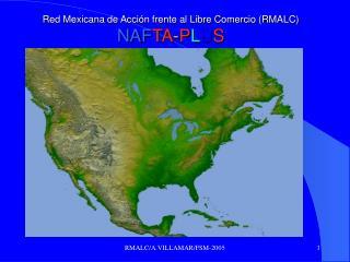 Red Mexicana de Acci n frente al Libre Comercio RMALC NAFTA-PLUS