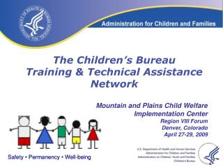The Children s Bureau  Training  Technical Assistance Network