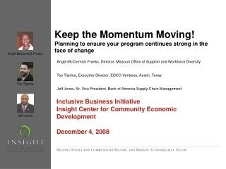 Keep the Momentum Moving  Planning to ensure your program continues strong in the face of change