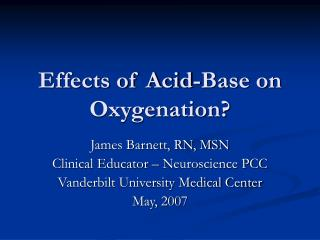 Effects of Acid-Base on Oxygenation