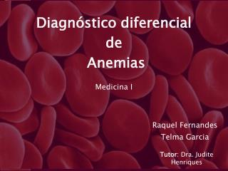 Diagn stico diferencial  de  Anemias