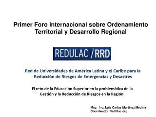 Red de Universidades de Am rica Latina y el Caribe para la Reducci n de Riesgos de Emergencias y Desastres