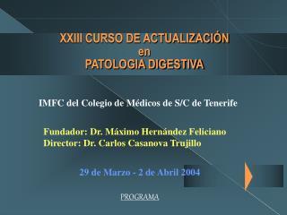 XXIII CURSO DE ACTUALIZACI N en PATOLOGIA DIGESTIVA