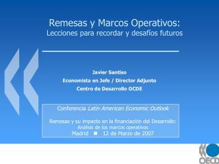 Remesas y Marcos Operativos: Lecciones para recordar y desaf os futuros