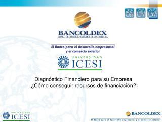 Diagn stico Financiero para su Empresa  C mo conseguir recursos de financiaci n