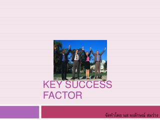 Key Success factor