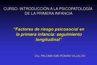 CURSO: INTRODUCCI N A LA PSICOPATOLOG A  DE LA PRIMERA INFANCIA