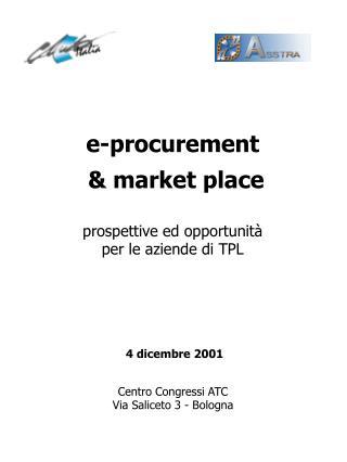 E-procurement   market place  prospettive ed opportunit  per le aziende di TPL