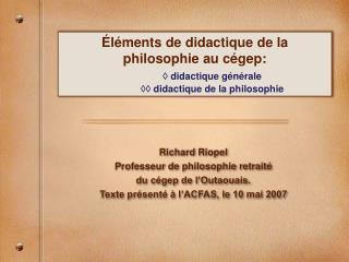 l ments de didactique de la philosophie au c gep:   didactique g n rale   didactique de la philosophie