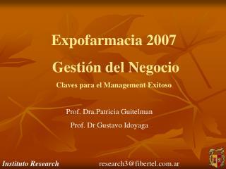 Expofarmacia 2007  Gesti n del Negocio Claves para el Management Exitoso