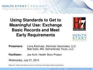 Using Standards to Get to Meaningful Use: Exchange Basic Records and Meet Early Requirements